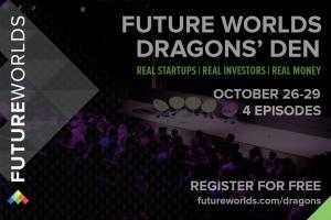 Future Worlds Dragons Den 2020