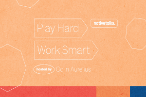 Online Event: Play Hard, Work Smart - Achieve Success on Your Terms